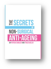Dr Patrick Bowler Secrets of Non-Surgical Anti-Ageing Book